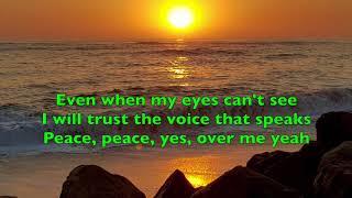 Peace Be Still (lyrics)The Belonging Co