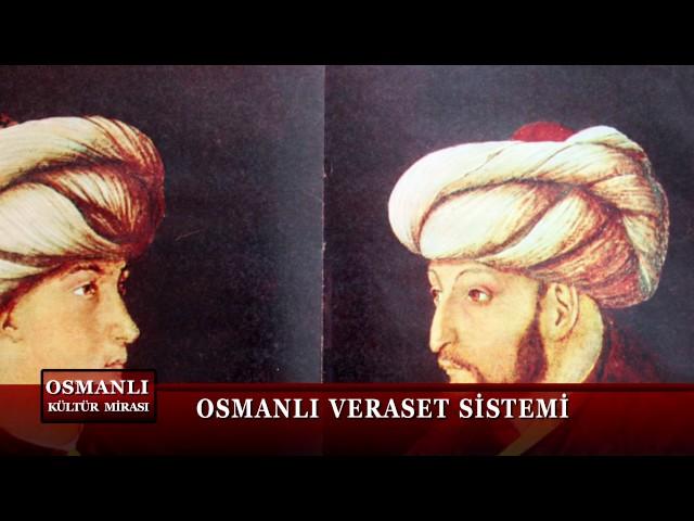 Osmanlı Kültür Mirası 2. Bölüm (Veraset)