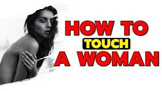 getlinkyoutube.com-How To Touch A Woman