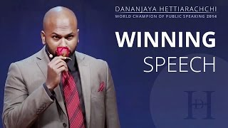 getlinkyoutube.com-Dananjaya Hettiarachchi World Champion of Public Speaking 2014 - Full Speech