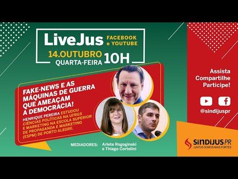 LiveJus: Fake News e as máquinas de guerra que ameaçam a democracia