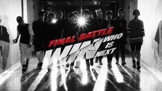 "getlinkyoutube.com-WIN: WHO IS NEXT - episode 10 ""FINAL BATTLE"" TEASER SPOT"