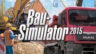getlinkyoutube.com-BAU-SIMULATOR 2015 ► Die vier vom Bau «» Let's Play Bau-Simulator 2015