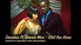 Dreama & Beenie Man - Girl You Know