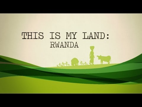 This is My Land: Rwanda - Landesa