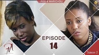 Pod et Marichou - Saison 2 - Episode 14