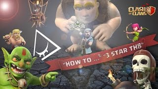 getlinkyoutube.com-Clash Of Clans - HOW TO... 3STAR TH8