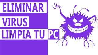 Como eliminar virus de la pc | Sin Antivirus | Windows 7 / 8 / 8.1 / 10
