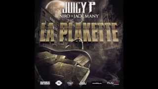 Juicy P - La Plakette (ft. Niro)