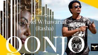 New Eritrean music 2016 Abiel W/hawariat (Rasha) -