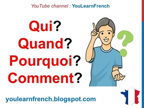French Lesson 57 - Pronoms interrogatifs (Interrogative pronouns - Question words - Ask questions)