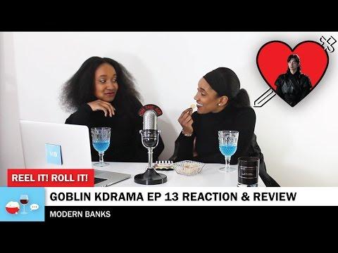 GOBLIN KDRAMA EP 13 REVIEW/REACTION - 쓸쓸하고 찬란하神-도깨비