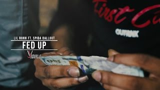 Lil Ronn x Spida Ballout - Fed Up