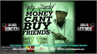 Vybz Kartel - Money Can't Buy Friend
