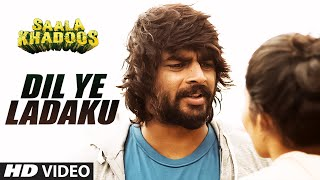 getlinkyoutube.com-DIL YE LADAKU Video Song | SAALA KHADOOS | R. Madhavan, Ritika Singh | T-Series