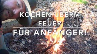 getlinkyoutube.com-Kochen überm Feuer! Grundlagen für Anfänger und Ahnungslose! :-)