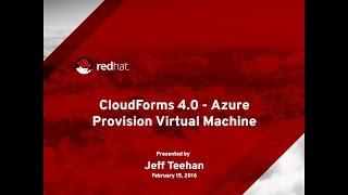 CloudForms 4.0 - Provision Azure VM