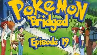 getlinkyoutube.com-Pokemon 'Bridged Episode 19: Family - Elite3