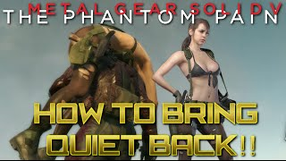 getlinkyoutube.com-MGSV - How to get Quiet back - Quickly