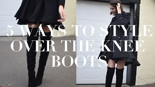 getlinkyoutube.com-Five Ways To Style Over The Knee Boots   ad