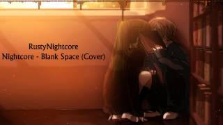 getlinkyoutube.com-♛Nightcore - Blank Space (Cover)♛