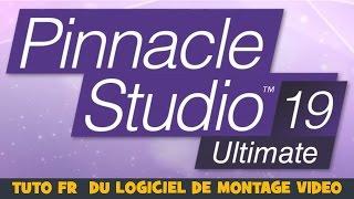 getlinkyoutube.com-Pinnacle Studio 19 Ultimate : TUTO FR du logiciel de montage vidéo