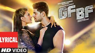 GF BF Full Song With Lyrics | Sooraj Pancholi, Jacqueline Fernandez ft. Gurinder Seagal | T-Series