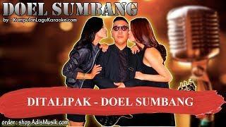 DITALIPAK -  DOEL SUMBANG Karaoke