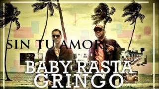 Baby Rasta y Big Boy - Sin Tu Amor REGGAETON CLASICO 2014 DALE ME GUSTA