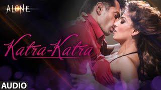 'Katra Katra' FULL AUDIO Song   Alone   Bipasha Basu   Karan Singh Grover