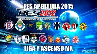 DESCARGAR PES 12 (ANDROID) FULL APERTURA 2016 (COPA MX, ASCENSO MX, LIGA MX, LIBERTADORES)
