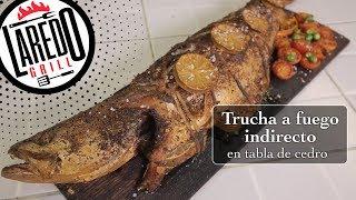 Trucha a fuego indirecto en tabla de cedro 🔥🐟🔥