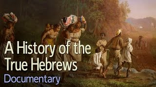 getlinkyoutube.com-A History of the True Hebrews (Documentary)