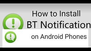 getlinkyoutube.com-How to install BT Notification APK (for Android Phones)