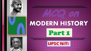HINDI, Modern History MCQ for UPSC, Part 1, UPSC Prelim 2017, SSC, Revision for Modern History