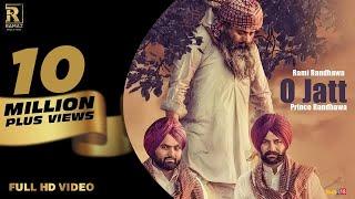 O Jatt || Rami Randhawa & Prince Randhawa || Ramaz Music || New Punjabi Song 2018 width=