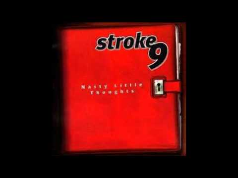 Make It Last de Stroke 9 Letra y Video