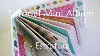 getlinkyoutube.com-Tutorial | Scrapbook Mini Album - parte 1 (estrutura)