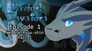 getlinkyoutube.com-Savior! Dayatora: Episode 1 - We Are Ryuu-shin  *old*
