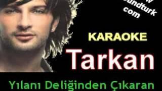 Tarkan Şımarık Karaoke