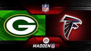 NFL MADDEN PLAYOFFS GREEN BAY PACKERS VS ATLANTA FALCONS - NFL PAYOFF FOOTBALL MADDEN 17