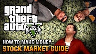 getlinkyoutube.com-GTA 5 - Stock Market Guide (How to make money)