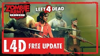 Zombie Army Trilogy - Featuring Left 4 Dead Characters - Free Update Trailer