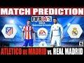 FIFA 14: Atletico de Madrid vs. Real Madrid Match Prediction Vuelta Supercopa España