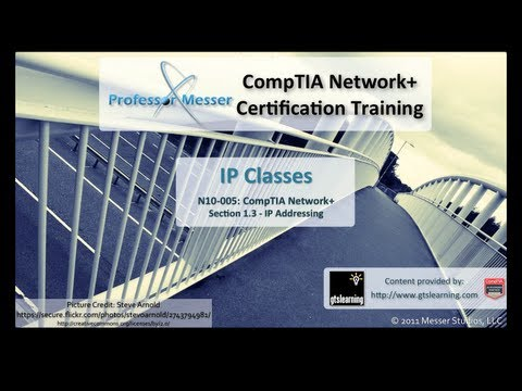 CompTIA Network+ N10-005: 1.3 - IP Classes