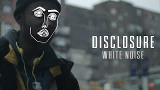 Disclosure – White Noise ft. AlunaGeorge  şarkısı dinle