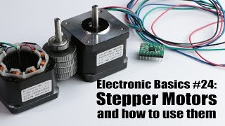 Electronic Basics #24: Stepper Motors and how to use them
