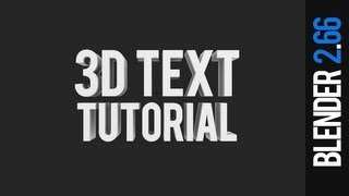 How to create 3D text - Blender 2.66 Tutorial