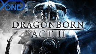 getlinkyoutube.com-Dragonborn Act II (Skyrim Fan Movie)