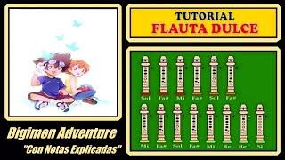 """getlinkyoutube.com-Digimon Adventure en Flauta """"Con Notas Explicadas"""""""